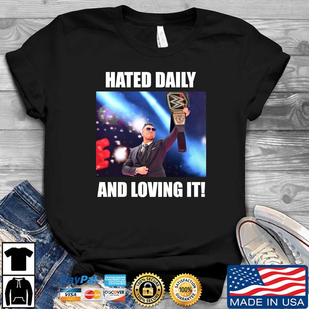 Hated and loving it shirt
