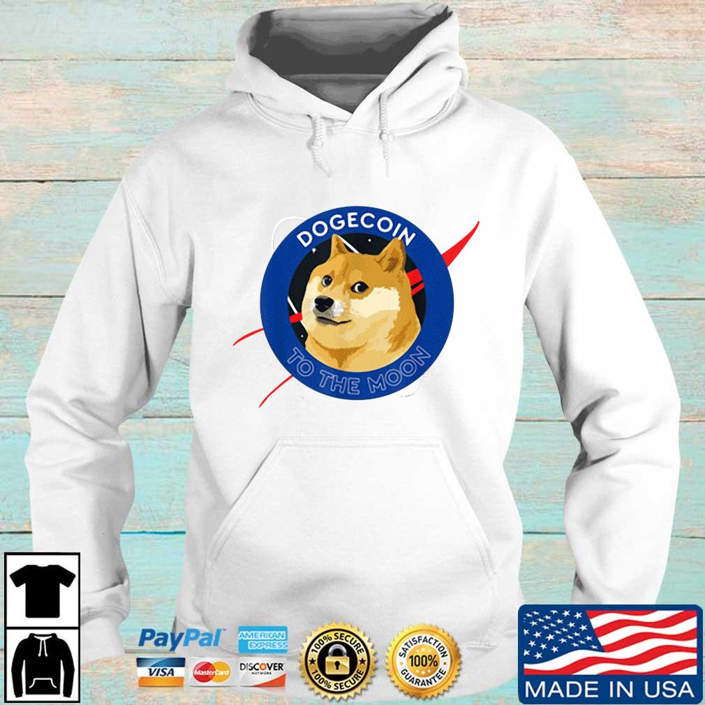 Dogecoin to the Moon Cool Doge Coin Crypto Currency Shirt Hoodie trang