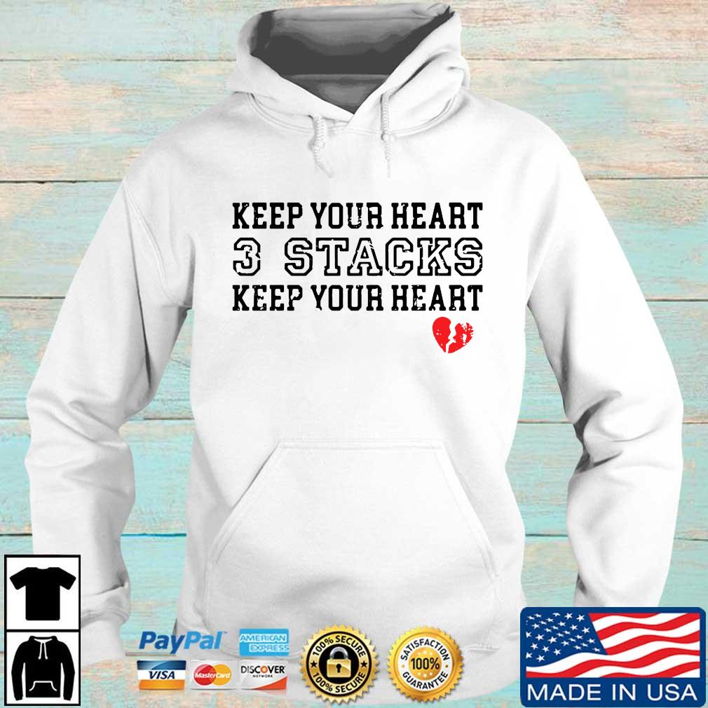 Keep your heart 3 stacks keep your heart s Hoodie trang