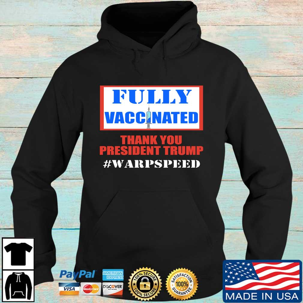 Fully vaccinated thank you President Trump #varpspeed s Hoodie den