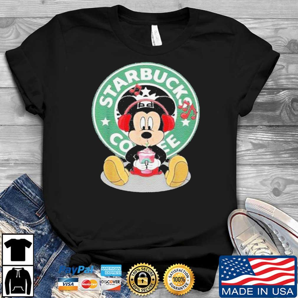 Mickey Mouse Drinking Starbucks Coffee And Listening Music Shirt