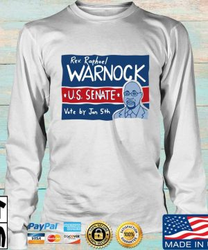 Rev Raphael Warnock Us senate vote by jan 5th s Longsleeve trang