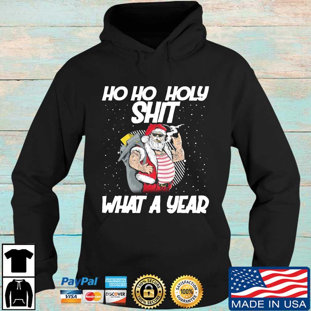 Santa ho ho holy shit what a year Christmass Hoodie den