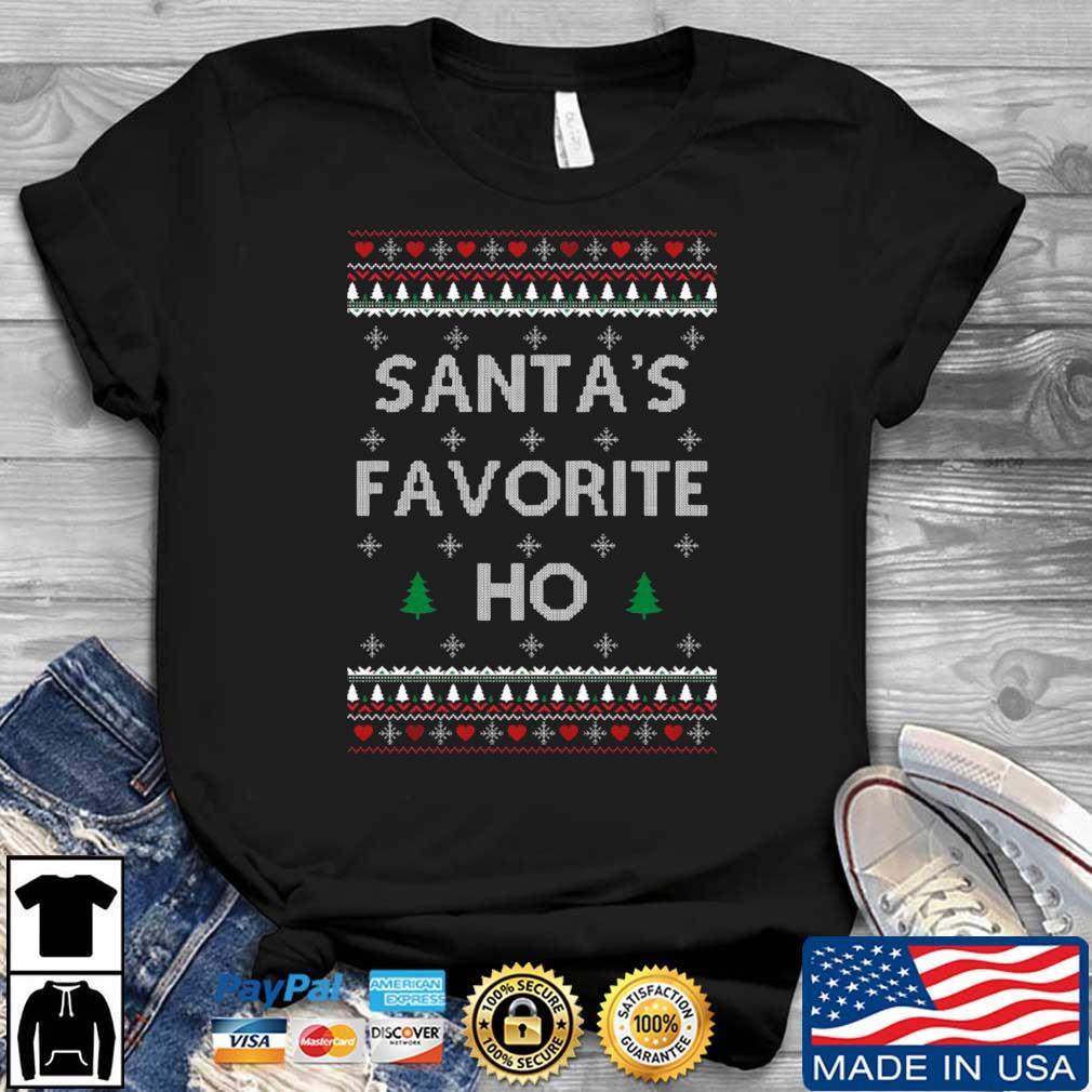 Santa_s favorite ho Ugly Christmas shirt
