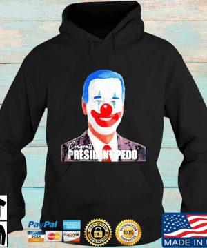 Joe Biden Congrats President Pedo President 46th Shirt Hoodie den