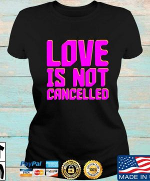 Love is not cancelled s Ladies den