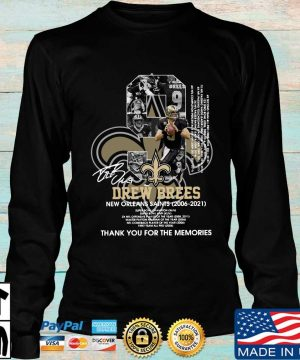 Official 9 Drew Brees New Orleans Saints 2006-2021 thank you for the memories signature s Longsleeve den