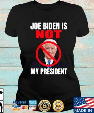 Official Joe Biden is not my president s Ladies den