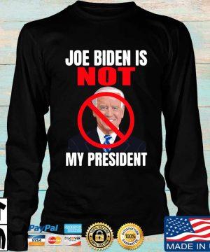 Official Joe Biden is not my president s Longsleeve den