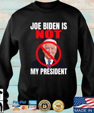 Official Joe Biden is not my president s Sweater den