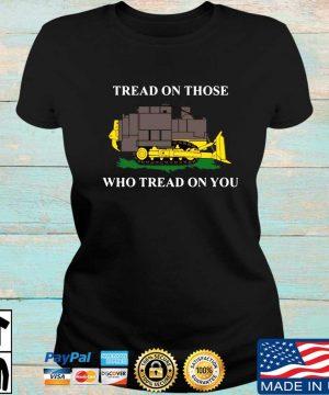 Official killdozer tread on those who tread on you s Ladies den