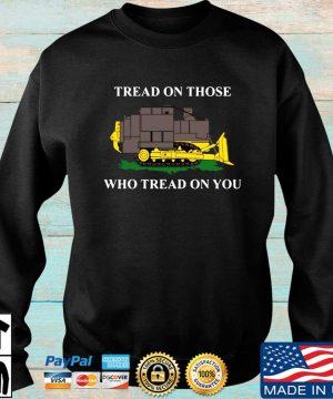 Official killdozer tread on those who tread on you s Sweater den