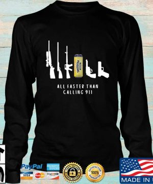 Twisted Tea all faster than calling 911 sweater Longsleeve den
